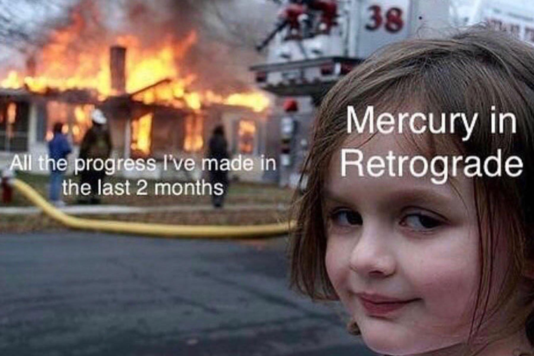 15 Mercury Retrograde Memes to Prep You for Retrograde Season